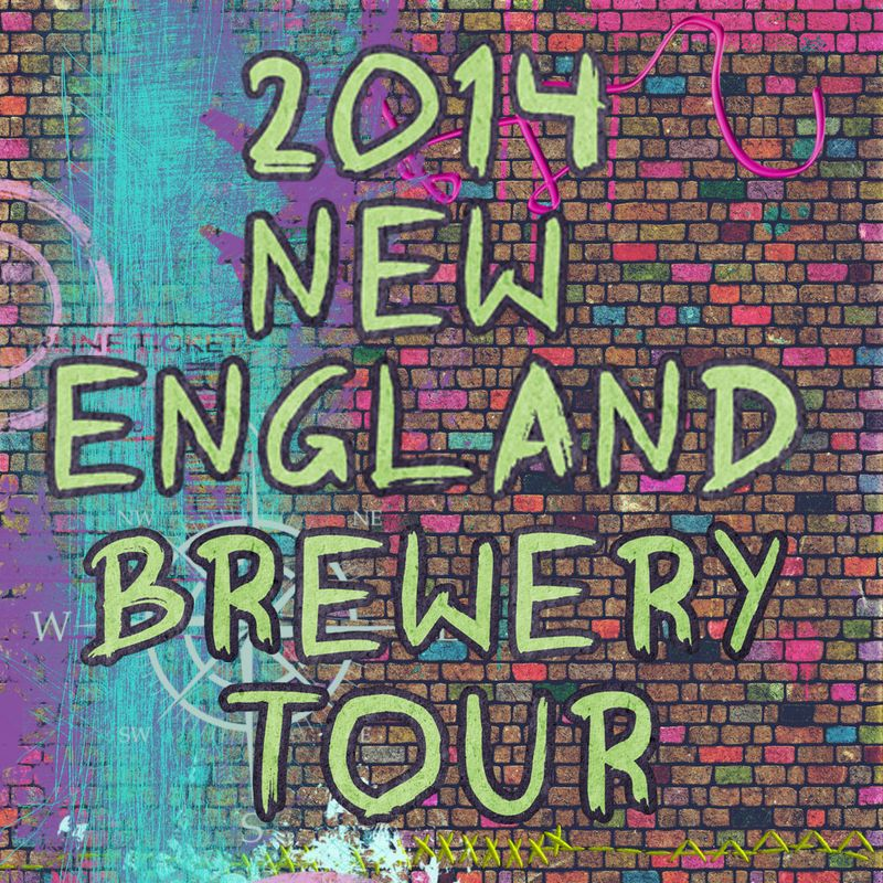 2014 New England Brewery Tour